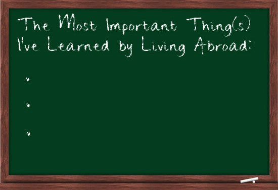 Things I Learned While Living Abroad